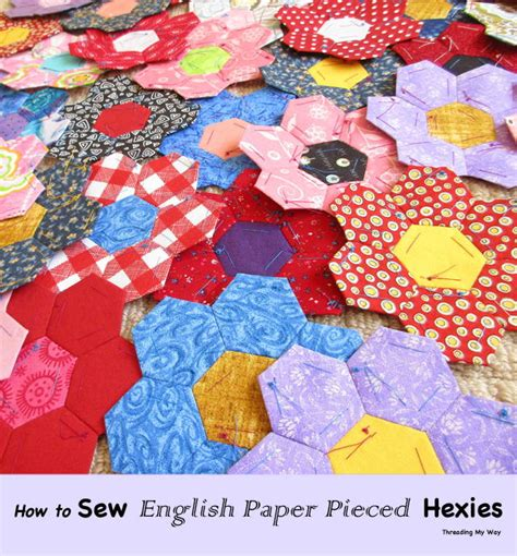 sewing english paper pieced hexagons favequiltscom