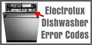 Electrolux Dishwasher Error Codes  U2013 How To Clear  U2013 What To