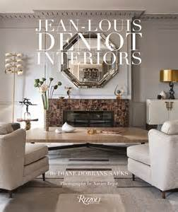 home interior design books the peak of chic jean louis deniot interiors