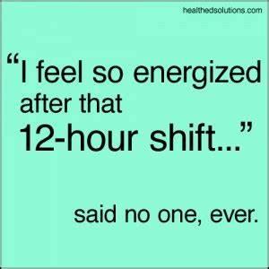 Night Shift Fun... Funny Night Nurse Quotes
