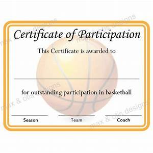 free templates for certificates of participation - basketball certificate of participation now fillable pdf