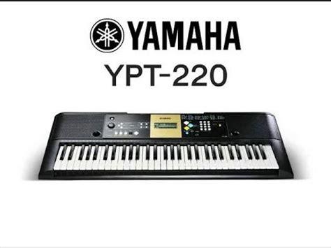 yamaha ypt 220 yamaha ypt 220 demo