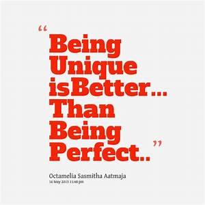 BEING UNIQUE QUOTES image quotes at hippoquotes.com