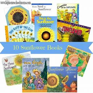 Sunflower Unit Study With Book List And Notebook Pages