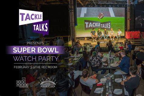 Tackle Talks Presents Super Bowl Watch Party