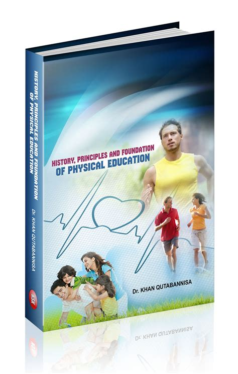 Education Principle Foundation History Principles And Foundation Of Physical Education