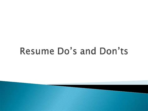resume dos and donts ppt resume do s and don ts