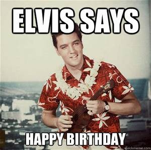 Image Gallery happy birthday elvis