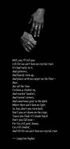 Mother to Son: Langston Hughes ...truly my all time ...