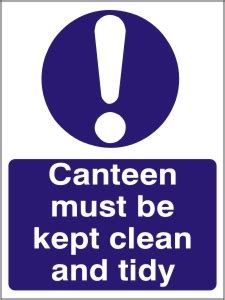canteen    clean  tidy health  safety sign
