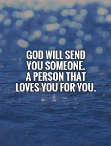 God Will Send to Someone You Love