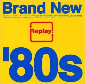 Replay: Brand New 80s - Replay: Brand New 80s - Amazon.com ...