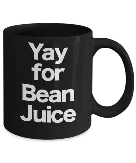 Most of the people (myself included) cannot imagine their morning without a. Bean Juice Mug Black Coffee Cup Funny Gift for Hot Joe Java Cafe` Gourmet Drink | eBay