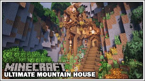 minecraft timelapse  ultimate mountain house base youtube