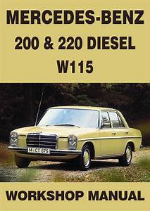 Mercedes Benz Workshop Manual  W115  200  U0026 220 Diesel 1968
