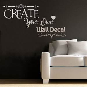 create own decal your own wall decal custom decal quote With design your own wall decal here
