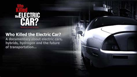 Who Killed The Electric Car by Who Killed The Electric Car 2006 Free