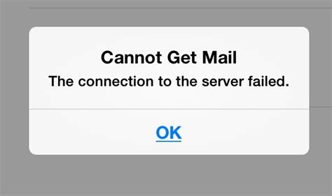 cannot get mail on iphone cannot get mail server failed allways iphone