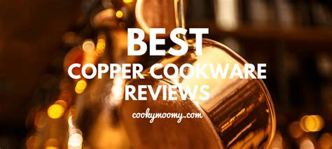 copper cookware reviews top  reviewed october