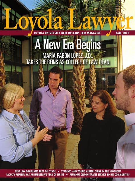 allison miller attorney houston loyola lawyer fall 2011 by loyola university new orleans