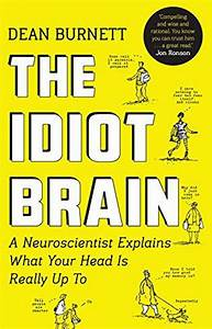 The Idiot Brain Pdf Download For Free