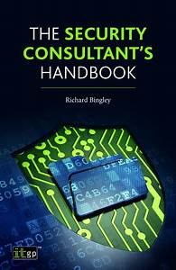 The Security Consultant U2019s Handbook