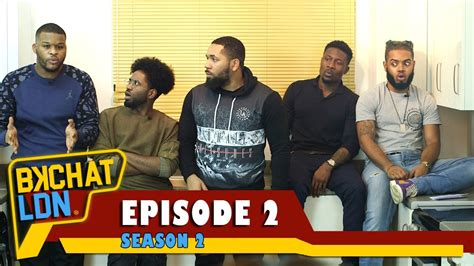 "Bkchat Ldn S2  Episode 2  ""what's The Difference"