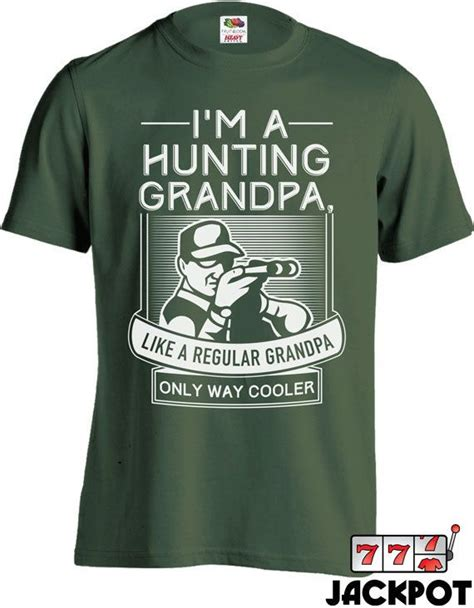 funny hunting shirt gifts  grandpa fathers day gift