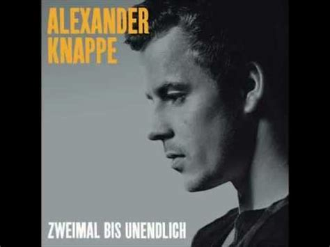 Alexander Knappe  Sing Mich Nach Hause Youtube