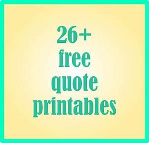 26 + free quote... Free Prints Quotes