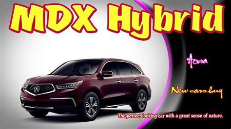 2019 Acura Mdx Hybrid  2019 Acura Mdx Hybrid Sport 2019