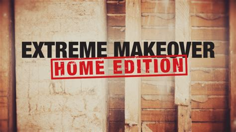 hgtv  revive extreme makeover home edition variety