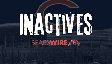 Bears inactives: Which players won't play vs. Texans in ...