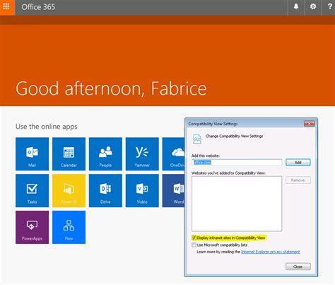 Office 365 Portal Au office 365 portal office avec le compatibility view d