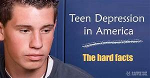 Teen Depression: Troubling Statistics and Trends