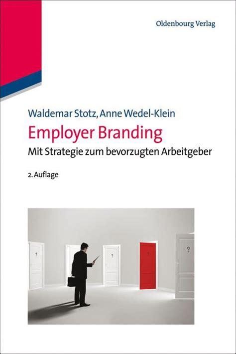 pdf employer branding mit strategie zum bevorzugten