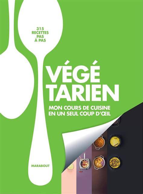 cuisine du monde marabout livre végétarien mon cours de cuisine en un seul coup d