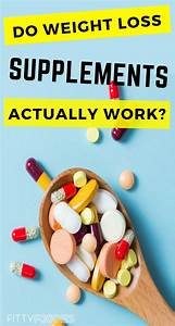 Do Weight Loss Supplements Actually Work