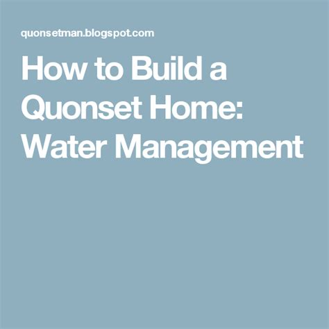 water management quonset hut quonset homes quonset hut homes
