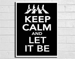 keep calm art print beatles poster let it be typography ...