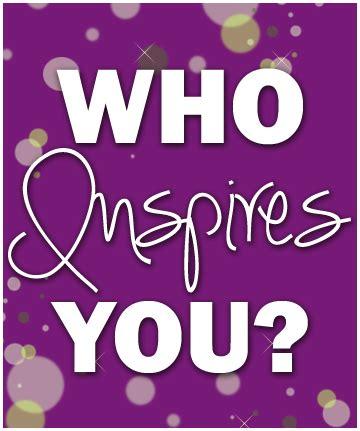 Mindful Magazine: Who Inspires You?