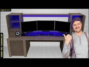 Schreibtisch Selbst Bauen : multimedia schreibtisch selber bauen f r gamer gaming ~ A.2002-acura-tl-radio.info Haus und Dekorationen