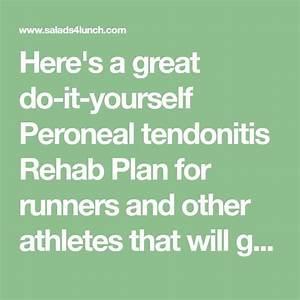 Peroneal Tendonitis Rehab Plan