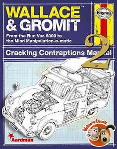 Wallace  U0026 Gromit  Cracking Contraptions Manual 2 By Derek Smith  English  Hardco 9780857331472