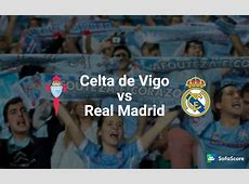 Celta vs Real Madrid Match preview and Live Stream info