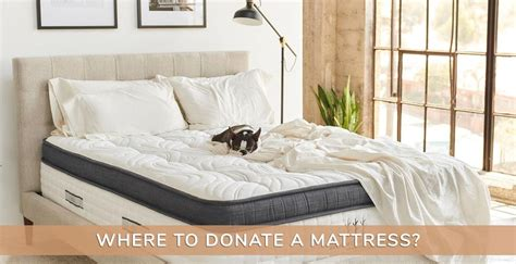 mattress donation where to donate a mattress 5 best donation places voonky