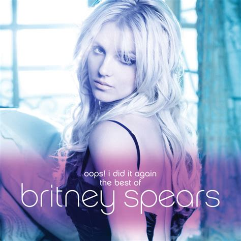 Britney Spears  Oops! I Did It Again  The Best Of (cd