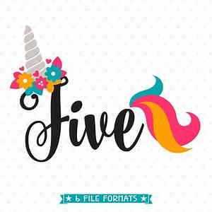 5th Birthday SVG Unicorn Birthday SVG Five Years Old cut