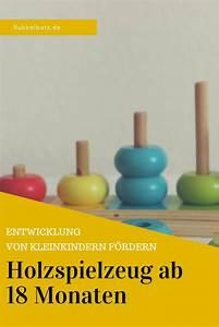 Kinderspielzeug 18 Monate : spielzeug ab 18 monate holzspielzeug werbung ~ A.2002-acura-tl-radio.info Haus und Dekorationen