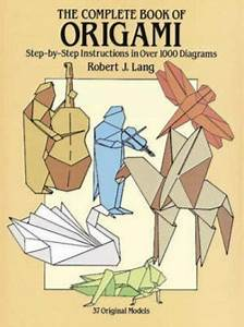 Dover Origami Papercraft  The Complete Book Of Origami